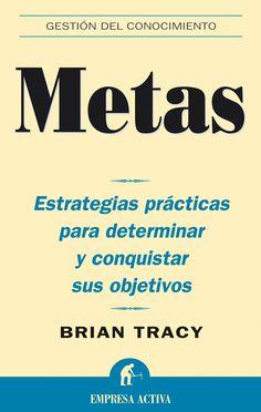 Resumen con las ideas principales del libro 'Metas', de Brian Tracy. Descubre por qué fijarse metas es la clave para tener éxito. Ver aquí: http://www.leadersummaries.com/resumen/metas