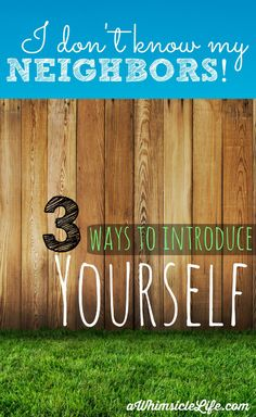 Three fantastic tips on how to introduce yourself to your neighbors even if you lived in the same place for while! This post tells you actions you can take today to grow the sense of community in your neighborhood.