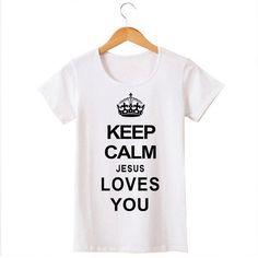 Keep Calm Jesus Love you T Shirts Women Cotton O Neck Woman T-Shirt