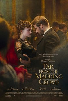 Far from the madding crowd 2015 adaptation. Carey mulligan. Based on the novel by Thomas hardy.