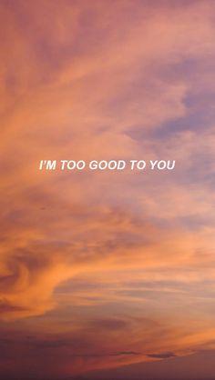Too Good // Drake ⚛ @natofwonderland ⚛