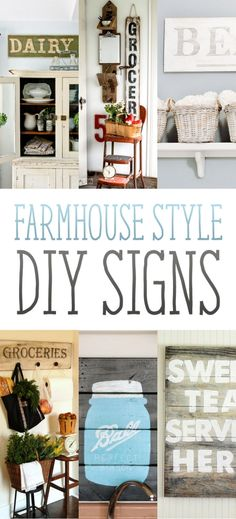 Farmhouse Style DIY Signs: a lot of cute signs that seem fairly easy to make!