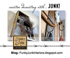 Creative decorating with JUNK! Join Funky Junk Interiors at: http://funkyjunkinteriors.blogspot.com/