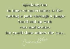 Quote on being a path maker during difficult times... Cuts And Bruises, Carrie, Insight, Mindfulness, Times, Quotes, Quotations, Consciousness, Quote
