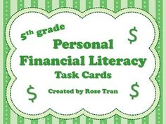 Are you a fifth grader teacher needing some help with the Personal Financial Literacy TEKS? Here are 40 task cards that will help you and your students! These cards are written in a way for students to understand these complex and new TEKS. These task cards are ideal for centers, small group, intervention, homework practice, or test review.