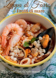 Zuppa di farro al profumo di mare Fish Recipes, Gourmet Recipes, Healthy Recipes, Recipies, Italian Pasta Recipes, Fish And Seafood, I Love Food, Cooking Time, Couscous
