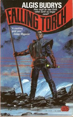 Falling Torch Authors: Algis Budrys Year: 1991-01-00 Publisher: Baen  Cover: Wayne Barlowe