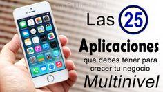 Las 25 Aplicaciones para crecer tu negocio Multinivel www.guillermozuluaga.com