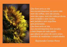 SONHOS, POESIAS E VERSOS - Raymundo Cortizo Perez: P!ngos De Letr@s - 1586 A 1590