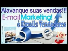 Email Marketing - Emails Que Vendem - https://www.youtube.com/watch?v=xeevJ55p9aU