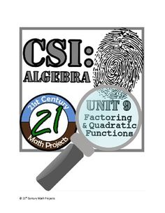 Need to remind your students what you did before Spring Break? CSI: Algebra -- Unit 9 -- Factoring & Quadratics
