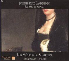 Luis Antonio Gonzales - Samaniego: La Vida Es Sueno