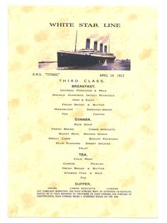 White Star Line RMS Titanic third class breakfast menu...April 14, 1912.