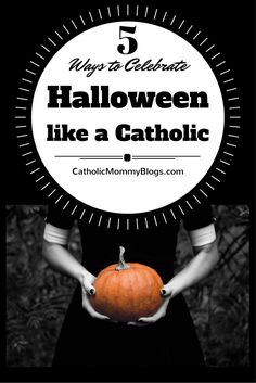 5 Ways to Celebrate Halloween like a Catholic. There is a lot of controversy over Halloween and how religious families should participate in it. Here are some ways to keep your faith intact while celebrating the holiday with your kids. All Saints Day costumes and Catholic/ Saint pumpkin carving templates