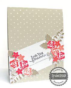 DeNami Love You Roses card, fresh cut florals could work....