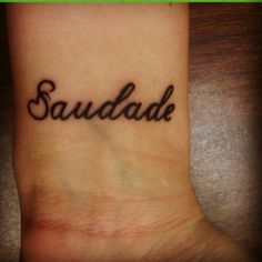 Saudade describes a deep emotional state of nostalgic longing for an absent something or someone that one loves. It often carries a repressed knowledge that the object of longing will never return. It's related to the feelings of longing, yearning