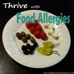 Have you or your child been diagnosed with Food Allergies? Learn from my experience how to Thrive (Not Just Survive) with Food Allergies.