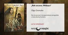 """""""Rok szczura. Widząca"""" Olga Gromyko, Papierowy Księżyc"""