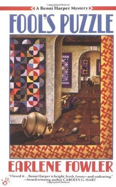 Fool's Puzzle (Benni Harper Mystery) by Earlene Fowler, good series.  I need to get back into it.  I love cozy mysteries.