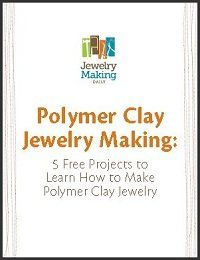 free eBook download: Polymer Clay Jewelry Making: 5 Free Projects to Learn How to Make Polymer Clay Jewelry,
