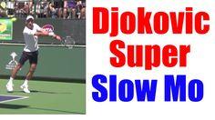 Novak Djokovic Super Slow Motion Compilation HD   Forehand   Backhand   ...
