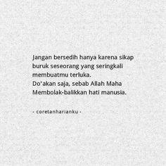 Pray Quotes, Quran Quotes Inspirational, Islamic Love Quotes, Muslim Quotes, Words Quotes, Quotes Lucu, Cinta Quotes, Reminder Quotes, Self Reminder