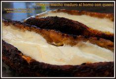 Las recetas de Tere: Plátano macho maduro al horno con queso.