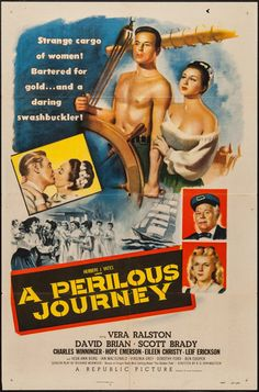 A Perilous Journey (Republic, One Sheet X Adventure. Starring Vera Ralston, David - Available at Sunday Internet Movie Poster. Iconic Movie Posters, Original Movie Posters, Movie Poster Art, New Poster, Film Posters, 18 Movies, Famous Movies, Action Movies, Mgm Las Vegas