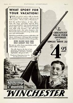 1931 black and white print ad for Winchester .22 caliber long rifle that used trademark Kopperklad cartridges that were made by the Winchester Repeating Arms Company.