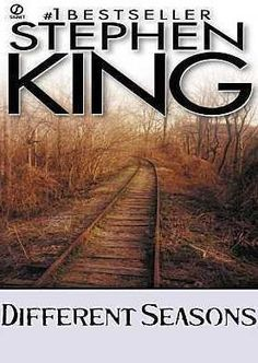 Different Seasons - Short Stories including the ones that The Shawshank Redeption and Stand By Me were based on.  Stephen King shines in the short story format.