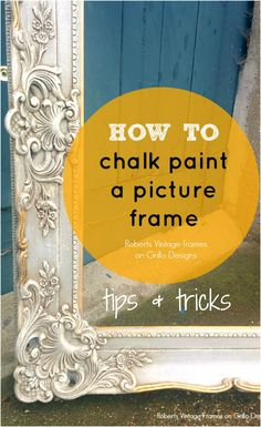 How to chalk paint a picture frame by Lara Roberts - DIY projects - Bilderrahmen Mirror Painting, Painting Frames, Diy Painting, Redo Mirror, Art Paintings, Chalk Paint Projects, Chalk Paint Furniture, Diy Projects, How To Chalk Paint
