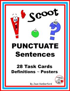 """Scoot PUNCTUATE SENTENCES has 28 cards for students to choose ending punctuation ... Colorful Bulletin Board Posters name and describe four types of sentence and punctuation needed ... Teacher's Reference with Sentences and Answers, Response Sheet, Answer Key, Award Certificates ... Grades 2-3-4-5 ... © Jean VanDerford, Punctuation Characters © Yael Weiss ...""""Always something EXTRA"""" to help TEACH / REVIEW / PRACTICE skills in FUN ways. Reading Lessons, Reading Activities, Help Teaching, Teaching Resources, Colorful Bulletin Boards, Types Of Sentences, Award Certificates, Fifth Grade, Writing Workshop"""
