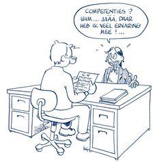 competenties? daar heb ik veel ervaring mee  #humor #solliciteren  www.vivier.nl