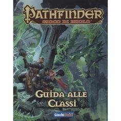 Pathfinder: Guida alle classi