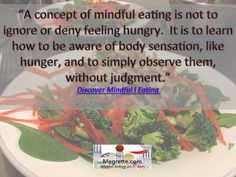 Mindful Eating isn't about ignoring or denying hunger it is about learning to observe. #mindfuleating