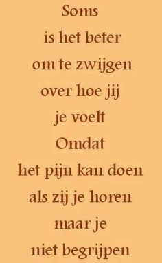 Helaas is dat waar. Strong Quotes, True Quotes, Words Quotes, Positive Quotes, Best Quotes, Motivational Quotes, Inspirational Quotes, Sayings, The Words