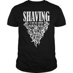 shaving is not an option  #jobs #tshirts #SHAVING #gift #ideas #Popular #Everything #Videos #Shop #Animals #pets #Architecture #Art #Cars #motorcycles #Celebrities #DIY #crafts #Design #Education #Entertainment #Food #drink #Gardening #Geek #Hair #beauty #Health #fitness #History #Holidays #events #Home decor #Humor #Illustrations #posters #Kids #parenting #Men #Outdoors #Photography #Products #Quotes #Science #nature #Sports #Tattoos #Technology #Travel #Weddings #Women