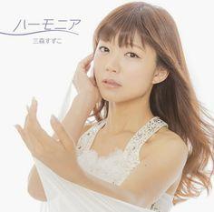 Suzuko Mimori – Harmonia  ▼ Download: http://singlesanime.net/single/suzuko-mimori-harmonia.html