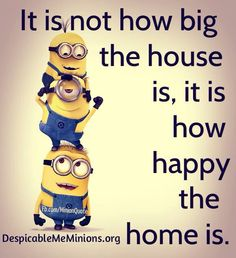 Home the minion way - minion funny quotes  For more funny quotes printed on posters, pillow covers and more visit  www.differentype.com