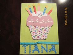 I used the sizzix cupcake and cherry bigz die. I used my cricut for her name.  Free hand cut the candles. I'm pretty pleased with this card.