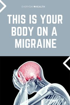 Learn what's actually happening in your body during a #migraine.