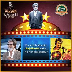 Q3. For which film did Rajinikanth write his first   screenplay ?  Comment the correct answer and stand a chance to win 1 Kabali   movie ticket and a gift voucher worth Rs. 350.  #TheVelloreKitchen #TakeAway #FamilyRestaurant #FineDining   #Vellore #Contest #KabaliContest #RajiniContest #NeruppuDa   #Magizhchi