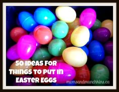 What to Put in Easter Eggs (some good non-candy ideas included)