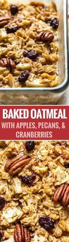 Baked Oatmeal made with apples, pecans, and cranberries is a delicious and comforting breakfast casserole that can be made ahead! This easy recipe is perfect for the holidays and will surely become a new fall and winter favorite. #breakfast #oatmeal #thanksgivingrecipes #comfortfood