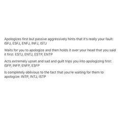 Haha...INTJ, maybe because I dont need apologies myself. If youre sorry, I already know.