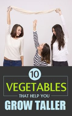 Top 10 Vegetable That Help You Grow Taller