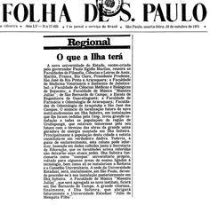 """O que a Ilha terá – Noticiando que Ilha Solteira abrigará futuramente a nova universidade do estado, a Universidade Estadual """"Júlio de Mesquita Filho"""""""