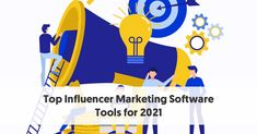 Top Influencer Marketing Software Tools for 2021 Marketing Program, Marketing Software, Music Recommendations, Label Image, Social Web, Generation Z, Influencer Marketing, Machine Learning, Ecommerce