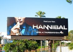 Hannibal series premiere TV billboard...