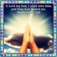 Psalms 30:2 KJV